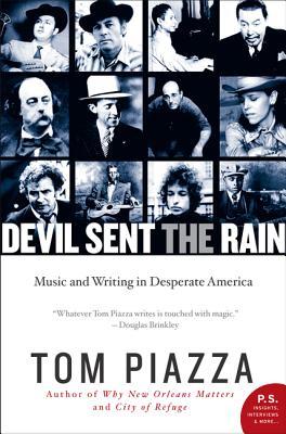 Devil Sent the Rain By Piazza, Tom