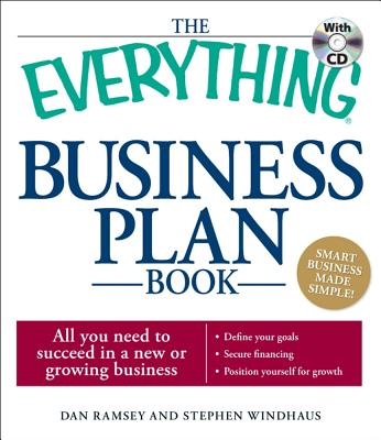 The Everything Business Plan Book By Ramsey, Dan/ Windhaus, Stephen